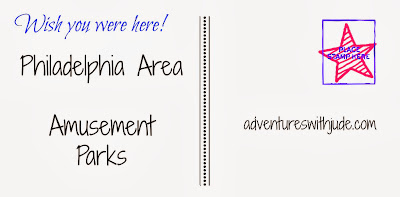 Amusement Parks in the Philadelphia area