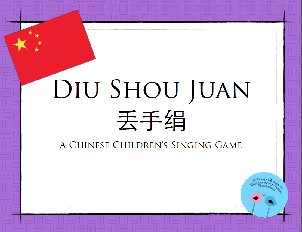 https://www.teacherspayteachers.com/Product/Diu-Shou-Juan-A-Chinese-Singing-Game-1769208