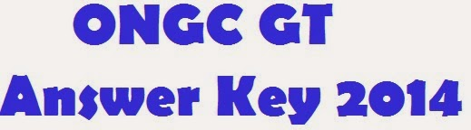 ONGC GT Answer Key 2014