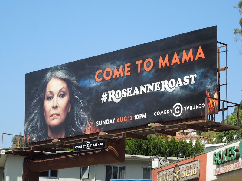 Come to Mama Roseanne Roast billboard
