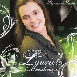 Lauriete Mendon�a - L�grimas no Deserto