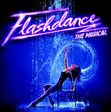 """FLASHDANCE IL MUSICAL"" regia di Chiara Noschese"