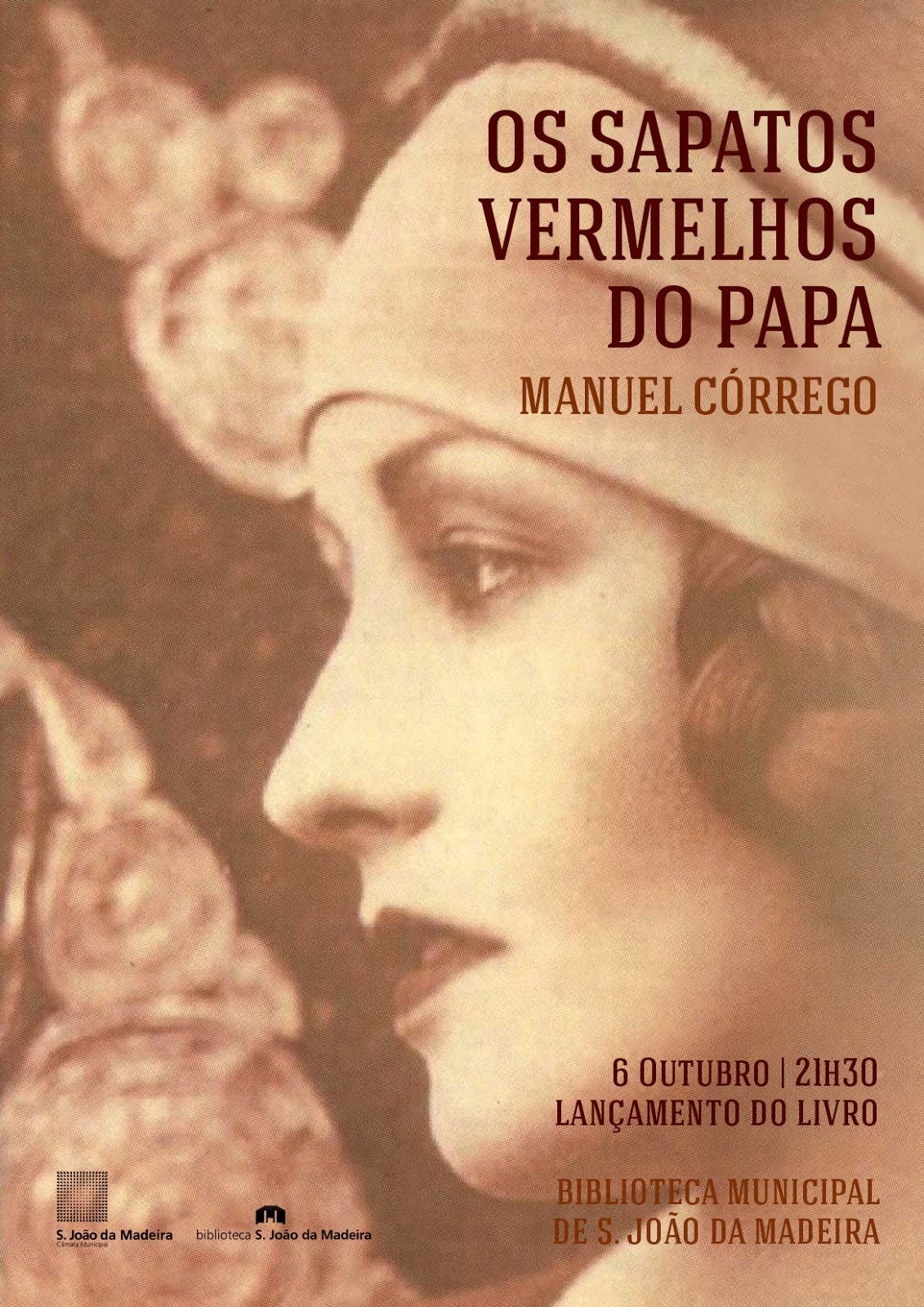 """Lançamento do livro """"Os sapatos vermelhos do Papa"""" de Manuel Córrego"""