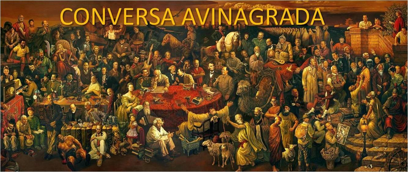 CONVERSA  AVINAGRADA