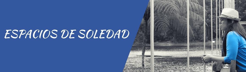 Espacios de Soledad