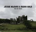 Jeesio Kilguss & Radio Gold: The Sky Road
