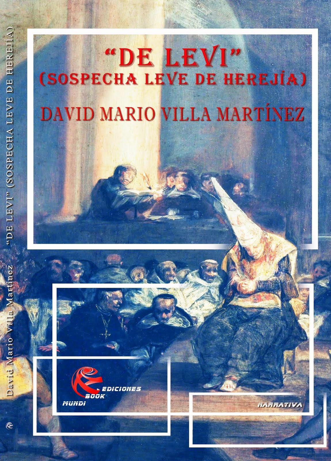 """DE LEVI"" (SOSPECHA LEVE DE HEREJÍA)"