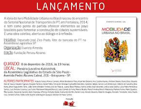 Lançamento do livro Mobilidade Urbana no Brasil, 8 de dezembro, às 19 horas na Alesp