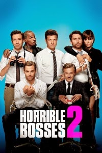 Horrible Bosses 2 Online on Yify