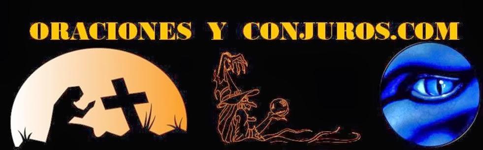 ORACIONES Y CONJUROS.COM