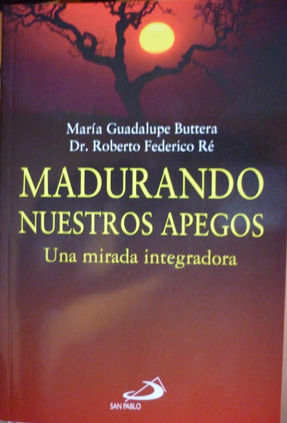 """Libro """"Madurando Nuestros Apegos"""""""