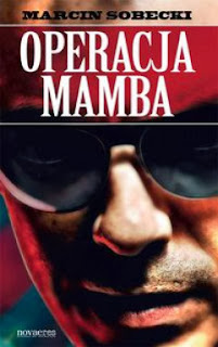 http://zaczytani.pl/ksiazka/operacja_mamba,druk