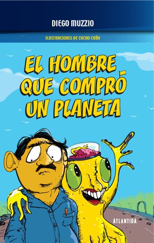 EL HOMBRE QUE COMPRÓ UN PLANETA