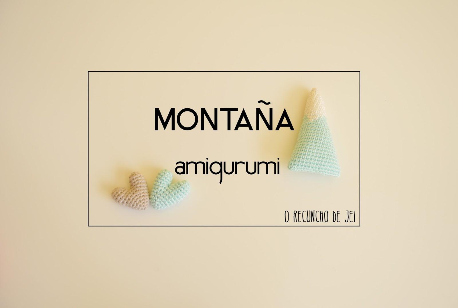 O Recuncho de Jei: Montaña Amigurumi