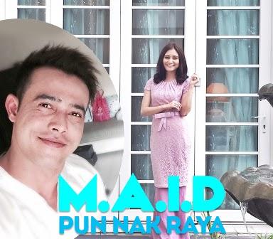 M.A.I.D Pun Nak Raya (2015), Tonton Full Telemovie, Tonton Telemovie Melayu, Tonton Drama Melayu, Tonton Drama Online, Tonton Telemovie Online, Tonton Full Drama, Tonton Drama Terbaru, Tonton Telemovie Terbaru.