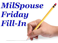 Milspouse Friday Fill-In graphic
