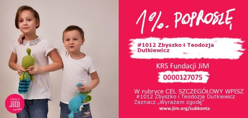 1% dla Zbyszka i Teodozji!