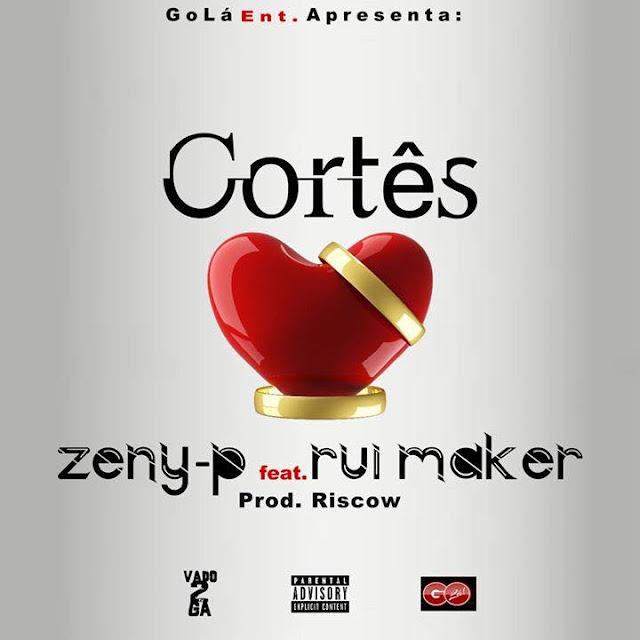 Zeny-P – Cortês feat. Rui Maker (Prod. Riscow)