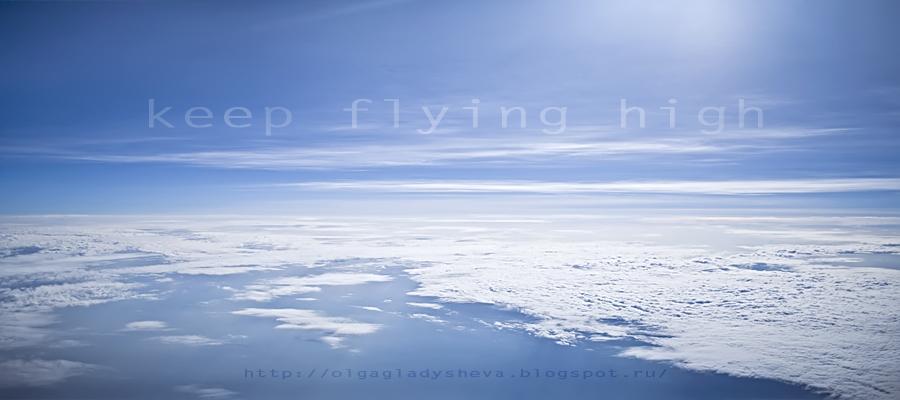 keep flying high