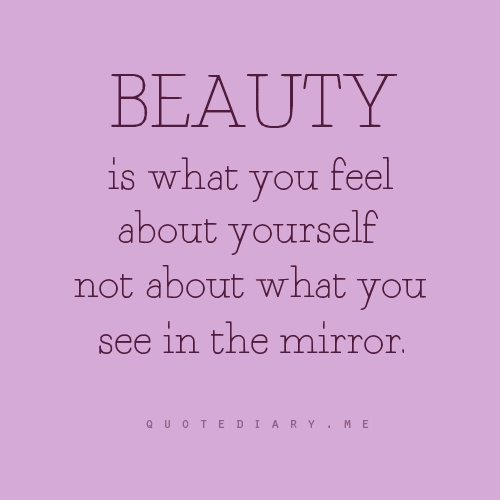 Beauty quotes and inspirations