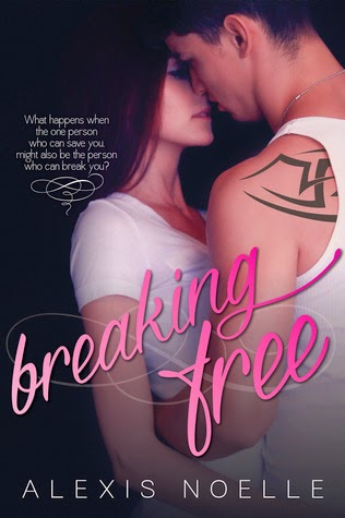 Blog Tour: Breaking Free by Alexis Noelle