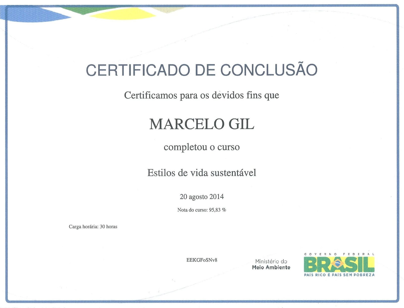 CERTIFICADO CONCEDIDO PELO MINISTÉRIO DO MEIO AMBIENTE À MARCELO GIL - 2014