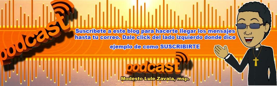 Podcast´s católico Modesto Lule