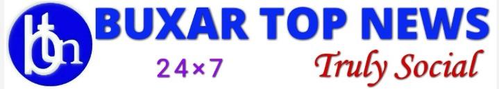 Buxar Top News