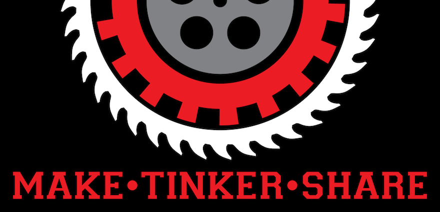 Make•Tinker•Share
