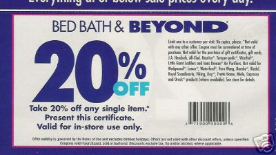 Save every time you shop at Bed Bath & Beyond with a coupon or manufacturer offer. You'll receive coupons in your email or text message inbox when you subscribe, or you can find coupons in your local mail. Frequently, Bed Bath & Beyond offers savings of up to 20 percent off any item, or $5 off $15!