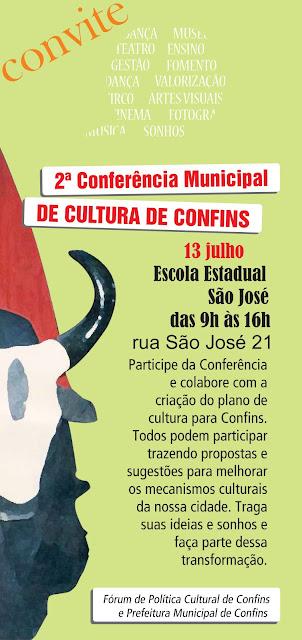 Convite - 2º Conferência Municipal de Cultura de Confins