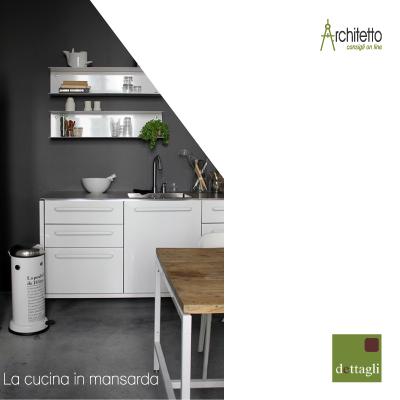 Progettare la cucina in mansarda blog di arredamento e - Progettare la cucina ...