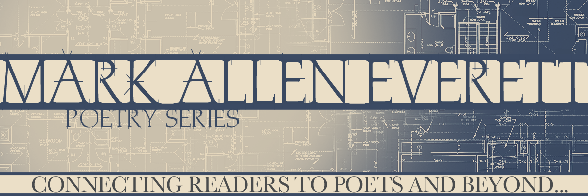 The Mark Allen Everett Poetry Series