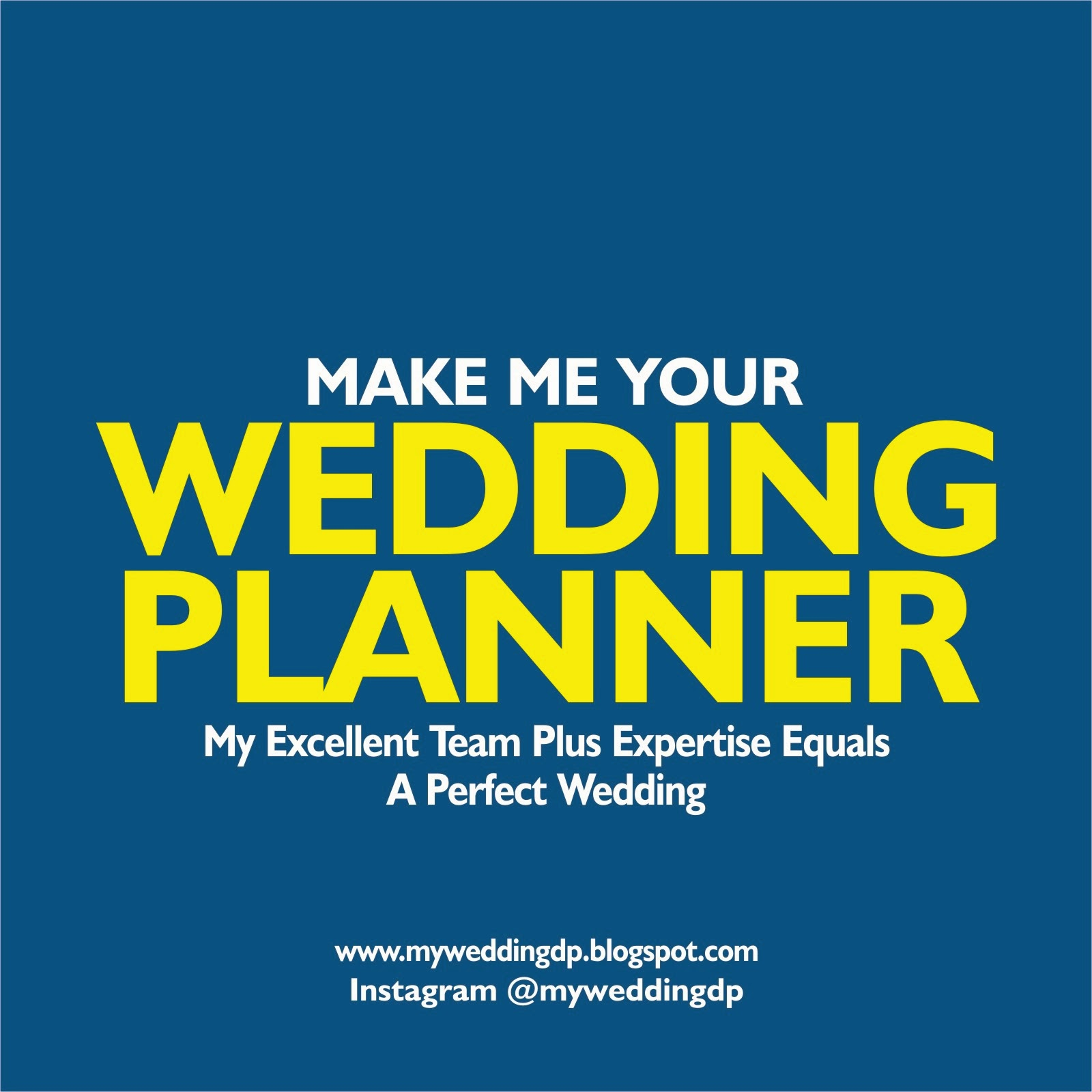 Make Me Your Wedding Planner Wedding Dps Quotes