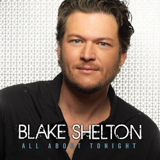 Blake Shelton - All About Tonight Lyrics