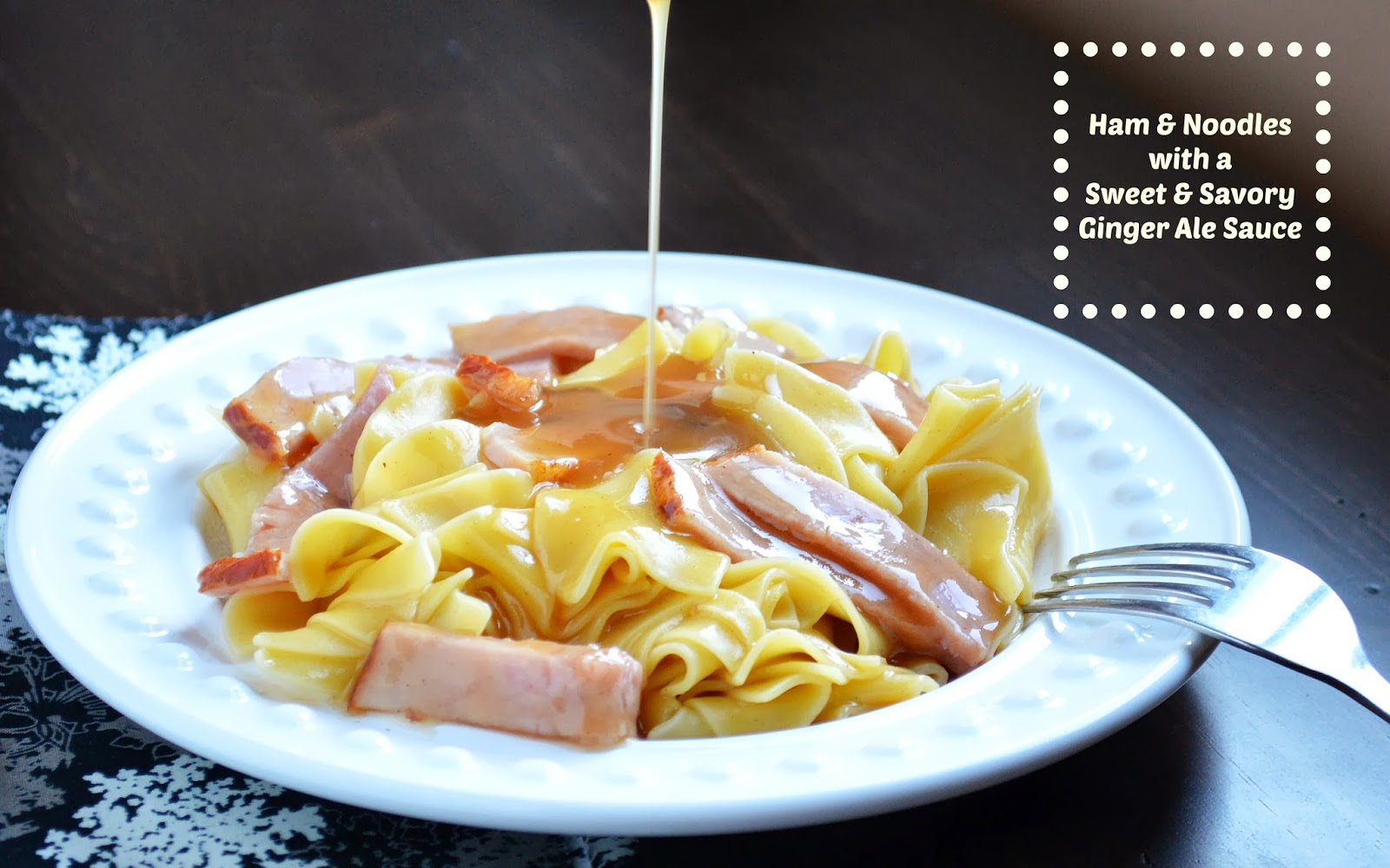 GG's Ham & Noodles in a Sweet Savory Ginger Ale Sauce ...