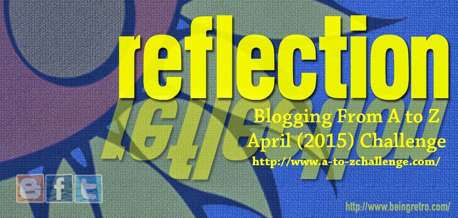 A to Z Challenge Reflections
