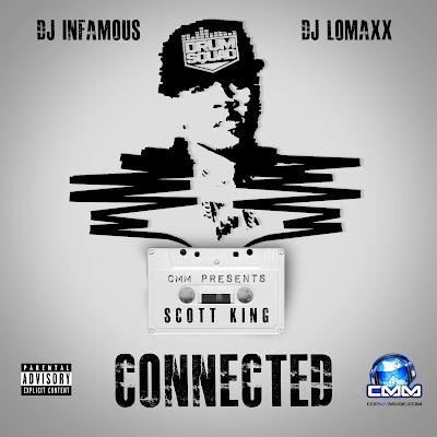 "Drumma Boy presents ....Scott King - ""Connected"" [MIXTAPE] Hosted By: Dj Infamous & Dj Lomaxx / www.hiphopondeck.com"