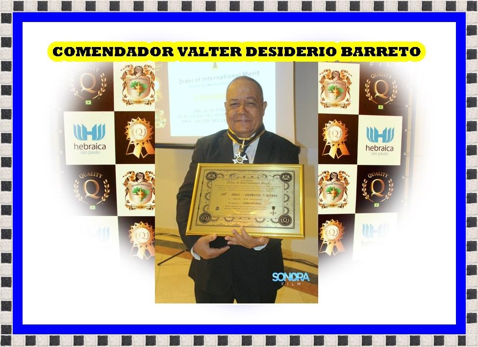 COMENDADOR VALTER DESIDERIO BARRETO