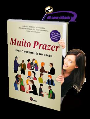 PLE -  Livro Muito Prazer, fale o Português do Brasil