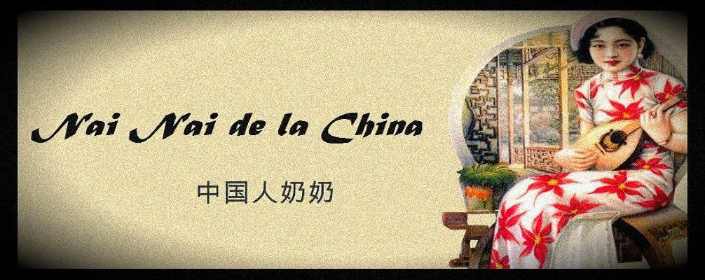 Nai Nai de la China