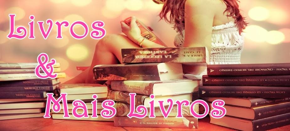 Livros & Mais Livros