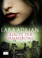 http://www.amazon.de/Gejagte-D%C3%A4mmerung-Lara-Adrian/dp/3802583841/ref=sr_1_9?s=books&ie=UTF8&qid=1439406258&sr=1-9&keywords=lara+adrian