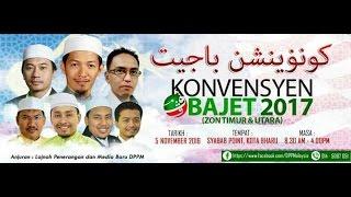 (LIVE) Konvensyen Bajet 2017- 5 Nov 2016