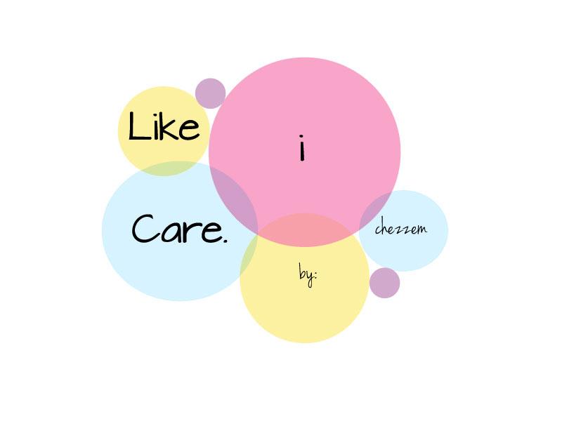 Like i care.