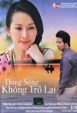 Dòng Sông Không Trở Lại - Dong Song Khong Tro Lai DVD