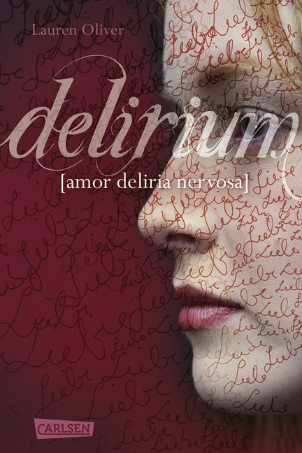 Delirium - Rezension - Lauren Oliver - Buch Blog - Pandastic Books