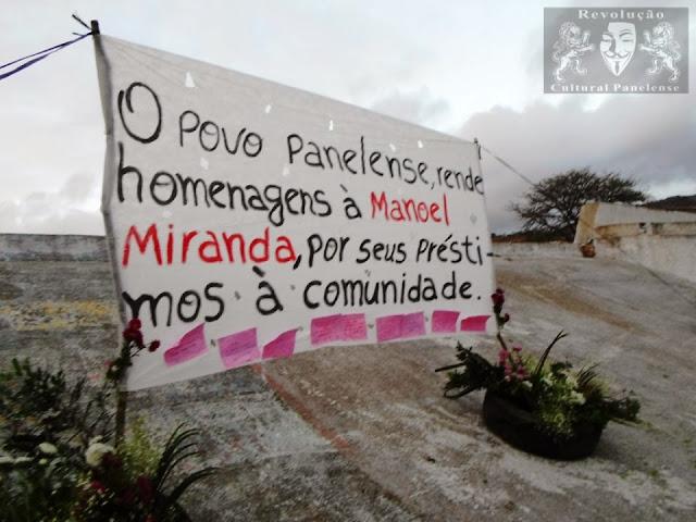 O povo panelense rende, homenagens a Manoel Miranda por seus préstimos a comunidade