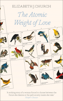 REVIEW TO COME: The Atomic Weight of Love by Elizabeth J Church