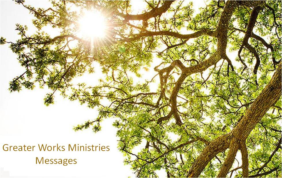 Greater Works Ministry - Messages